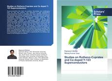 Bookcover of Studies on Rutheno-Cuprates and Ca doped Y-123 Superconductors