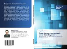 Portada del libro de Toward a new thermoplastic epoxy-based system