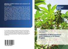 Bookcover of Utilization of WCO biodiesel and n-butanol in DI Diesel Engine