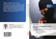 Bookcover of Adoption of Digital Forensics Practice
