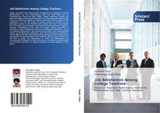 Bookcover of Job Satisfaction Among College Teachers