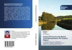 Portada del libro de Impact Of Community Based Tank Rehabilitation On Coastal Region