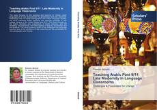 Teaching Arabic Post 9/11: Late Modernity in Language Classrooms kitap kapağı
