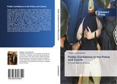 Portada del libro de Public Confidence in the Police and Courts