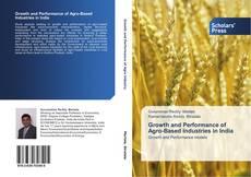 Borítókép a  Growth and Performance of Agro-Based Industries in India - hoz