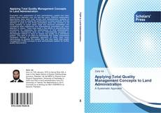 Bookcover of Applying Total Quality Management Concepts to Land Administration