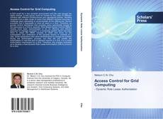Bookcover of Access Control for Grid Computing