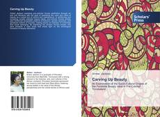 Bookcover of Carving Up Beauty