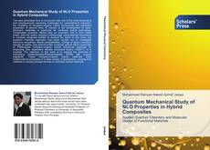 Bookcover of Quantum Mechanical Study of NLO Properties in Hybrid Composites