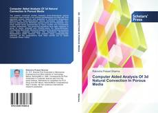 Bookcover of Computer Aided Analysis Of 3d Natural Convection In Porous Media