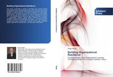Bookcover of Building Organizational Resilience