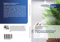 Bookcover of Bioefficacy of Jatropha curcas L. (Euphorbiaceae) on pests