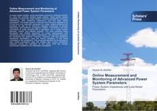 Bookcover of Online Measurement and Monitoring of Advanced Power System Parameters