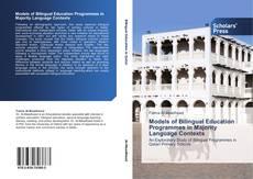 Обложка Models of Bilingual Education Programmes in Majority Language Contexts