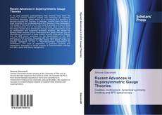Обложка Recent Advances in Supersymmetric Gauge Theories