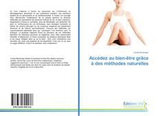 Bookcover of Accédez au bien-être grâce à des méthodes naturelles