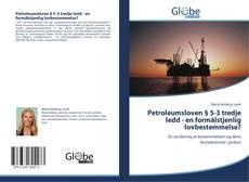 Bookcover of Petroleumsloven § 5-3 tredje ledd - en formålstjenlig lovbestemmelse?