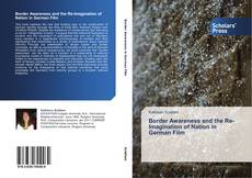 Bookcover of Border Awareness and the Re-Imagination of Nation in German Film
