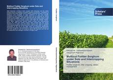 Bookcover of Multicut Fodder Sorghum under Sole and Intercropping Situations