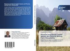 Bookcover of Physical and Social Capital Assets and Poverty Among Farm Households