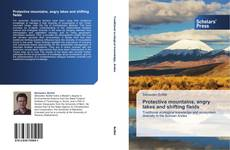 Bookcover of Protective mountains, angry lakes and shifting fields