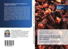 Chemical and Biochemical Investigations of Syzygium Aromaticum的封面