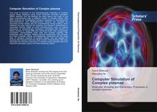 Bookcover of Computer Simulation of Complex plasmas