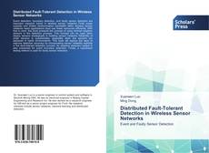 Bookcover of Distributed Fault-Tolerant Detection in Wireless Sensor Networks