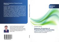 Couverture de Dielectric Properties of Polymer/Ceramic Composites