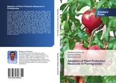 Bookcover of Adoption of Plant Protection Measures in Pomegranate