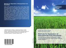 Bookcover of Methods for Separation of Nanoparticles from Nanofluids