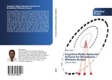 Bookcover of Cognitive Radio Networks Scheme for Broadband  Wireless Access