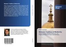 Bookcover of Between Tradition & Modernity