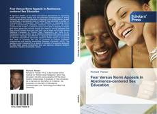 Buchcover von Fear Versus Norm Appeals In Abstinence-centered Sex Education