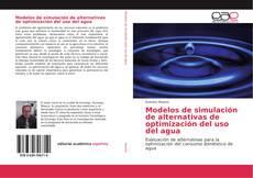 Обложка Modelos de simulación de alternativas de optimización del uso del agua