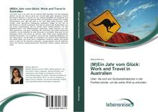 Capa do livro de (M)Ein Jahr vom Glück: Work and Travel in Australien