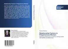 Portada del libro de Relationship Factors in Polyamorous Women