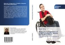 Bookcover of Molecular Cytogenetics of XLMR in Idiopathic Severe Mental Retardation