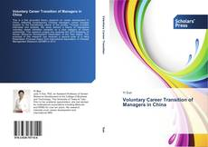 Couverture de Voluntary Career Transition of Managers in China
