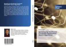 Couverture de Speeding Up Distributed Constraint Optimization Search Algorithms