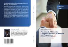 Portada del libro de The Impact of Financial Leverage Deviation on Mergers and Acquisitions