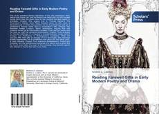 Bookcover of Reading Farewell Gifts in Early Modern Poetry and Drama