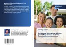 Bookcover of Behavioral interventions in the junior high school students