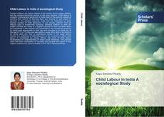 Bookcover of Child Labour in India A sociological Study