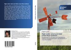 Bookcover of High order wind and tidal cross-flow turbines