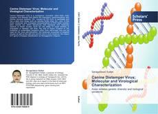 Canine Distemper Virus; Molecular and Virological Characterization的封面