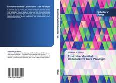 Bookcover of Envirotherafamilial Collaborative Care Paradigm