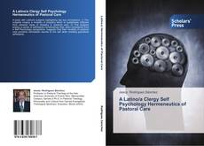 Bookcover of A Latino/a Clergy Self Psychology Hermeneutics of Pastoral Care