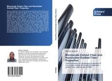 Capa do livro de Microscale Carbon Fiber and Nanotubes Grafted Fiber: Properties