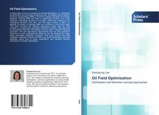 Bookcover of Oil Field Optimization